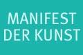 Manifest der Kunst 2013