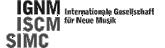 IGNM - Internationale Gesellschaft für Neue Musik